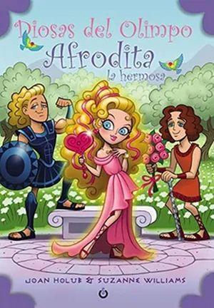 Afrodita la hermosa / Diosas del Olimpo