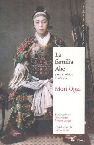 FAMILIA ABE Y OTROS RELATOS HISTORICOS, LA