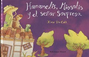 HAMAMELIS MIOSOTIS Y SEÑOR SORPRESA / PD