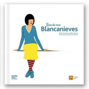 Érase dos veces Blancanieves / pd.