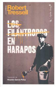 FILANTROPOS EN HARAPOS, LOS