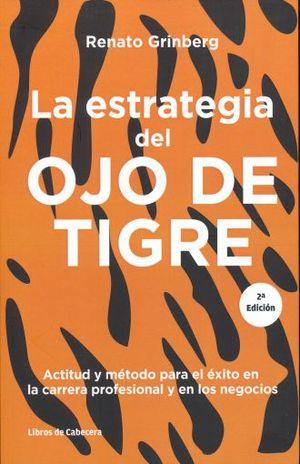 ESTRATEGIA DEL OJO DE TIGRE, LA / 2 ED.
