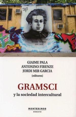 GRAMSCI Y LA SOCIEDAD INTERCULTURAL