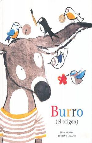 BURRO. EL ORIGEN / PD.