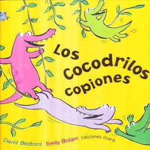 COCODRILOS COPIONES, LOS / PD.
