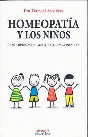 HOMEOPATIA Y LOS NIÑOS. TRASTORNOS PSICOEMOCIONALES EN LA INFANCIA