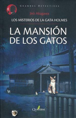 MANSION DE LOS GATOS, LA. LOS MISTERIOS DE LA GATA HOLMES 2