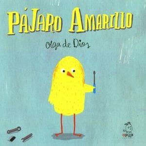 PAJARO AMARILLO / PD.