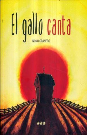 GALLO CANTA, EL