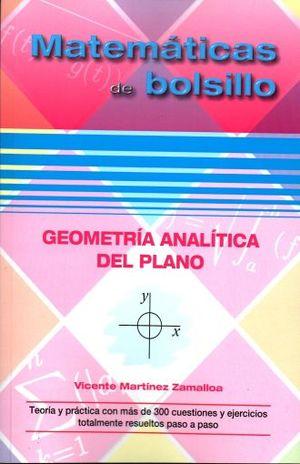 GEOMETRIA ANALITICA DEL PLANO. MATEMATICAS DE BOLSILLO