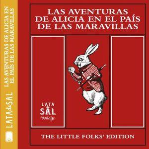 AVENTURAS DE ALICIA EN EL PAIS DE LAS MARAVILLAS, LAS / PD.