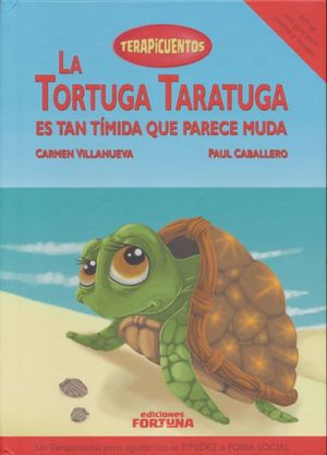 La Tortuga Taratuga es tan tímida que parece muda / pd.