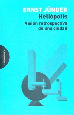 HELIOPOLIS. VISION  RETROSPECTIVA DE UNA CIUDAD