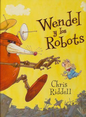 Wendel y los Robots / pd.