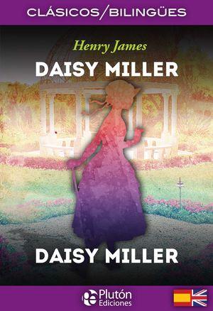 DAISY MILLER (EDICION BILINGUE)