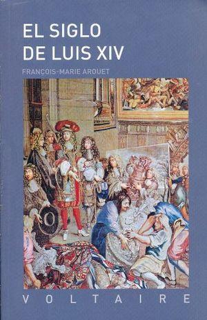 SIGLO DE LUIS XIV, EL