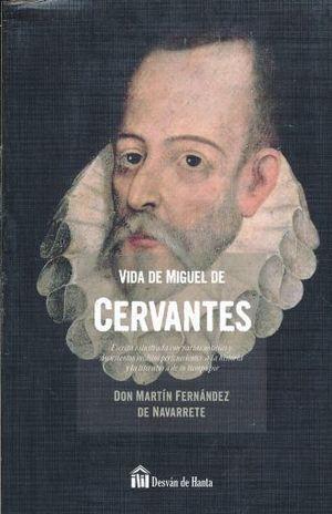 VIDA DE MIGUEL CERVANTES
