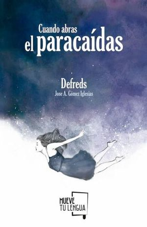 CUANDO ABRAS EL PARACAIDAS / 14 ED.