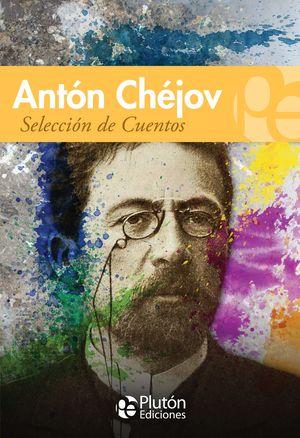 SELECCION DE CUENTOS de Chejov