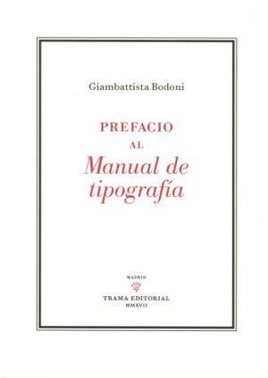 PREFACIO AL MANUAL DE TIPOGRAFIA