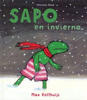 Sapo en invierno / 7 ed. / pd.