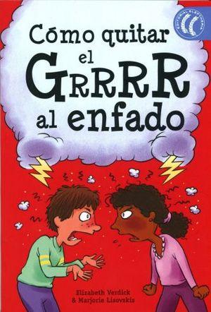 COMO QUITAR EL GRRRR AL ENFADADO