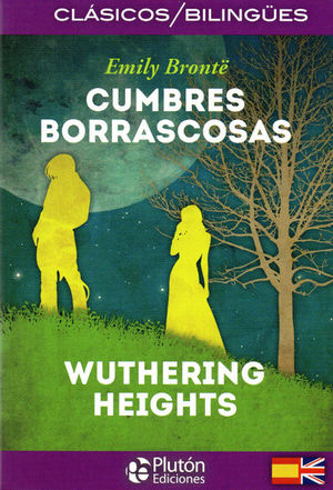 CUMBRES BORRASCOSAS (EDICION BILINGUE)
