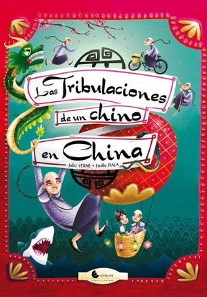 Las Tribulaciones de un chino en China / pd.