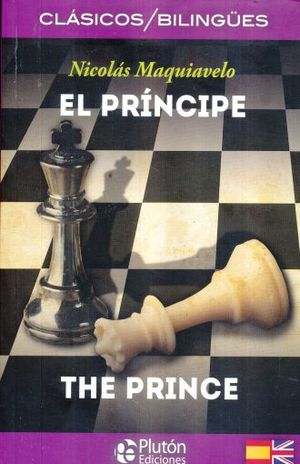 PRINCIPE, EL / THE PRINCE (EDICION BILINGUE)