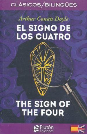 SIGNO DE LOS CUATRO, EL / THE SIGN OF THE FOUR