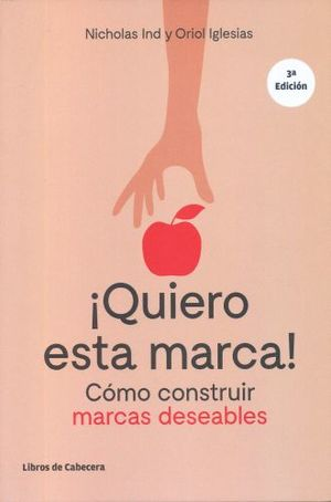 QUIERO ESTA MARCA / 3 ED.