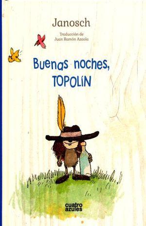 BUENAS NOCHES TOPOLIN / PD.