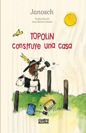 TOPOLIN CONSTRUYE UNA CASA / PD.