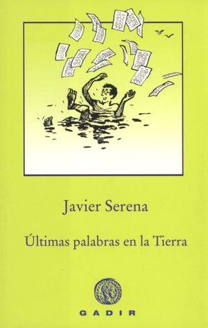 ULTIMAS PALABRAS EN LA TIERRA