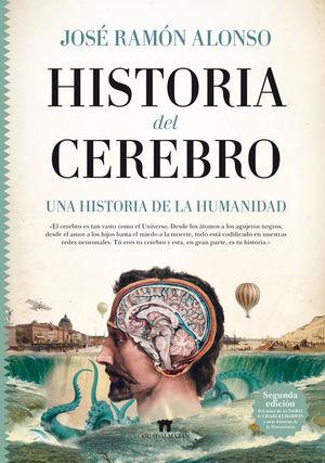 HISTORIA DEL CEREBRO. UNA HISTORIA DE LA HUMANIDAD / PD.