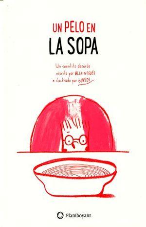 UN PELO EN LA SOPA / PD.