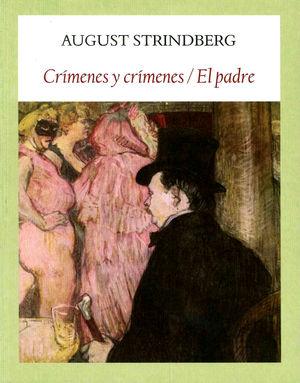 Crímenes y crímenes / El padre