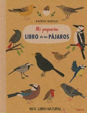 MI PEQUEÑO LIBRO DE LOS PAJAROS / PD.