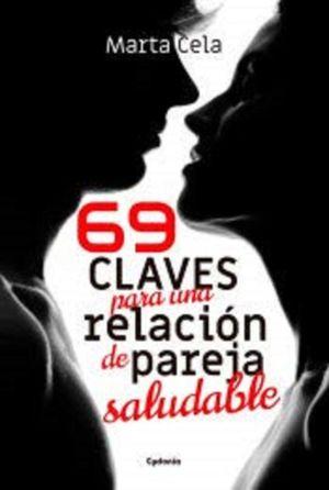69 CLAVES PARA UNA RELACION DE PAREJA SALUDABLE
