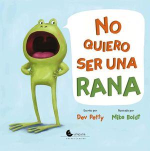 No quiero ser una rana / pd.
