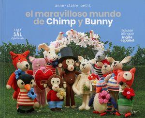 El maravilloso mundo de Chimp y Bunny / Pd. (Edición bilingüe inglés-español)