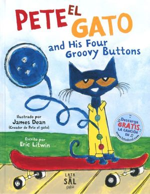 Pete el gato and his four groovy buttons / Pd.
