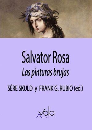 Salvator Rosa. Las pinturas brujas