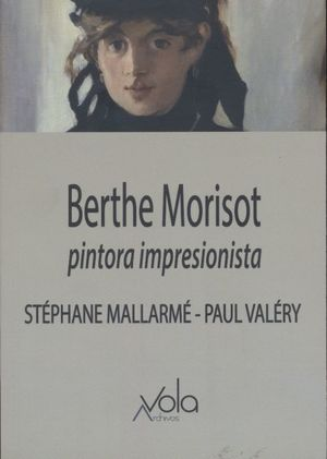 Berthe Morisot. Pintora impresionista