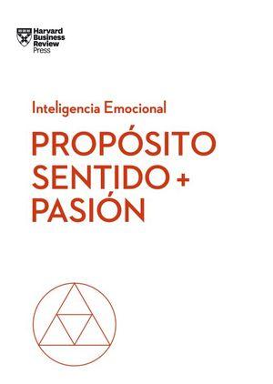 PROPOSITO SENTIDO + PASION