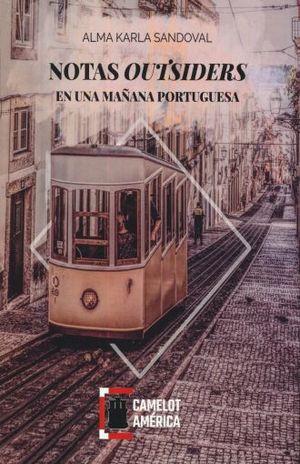 NOTAS OUTSIDERS EN UNA MAÑANA PORTUGUESA
