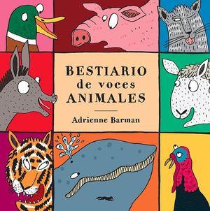 BESTIARIO DE VOCES ANIMALES / PD.