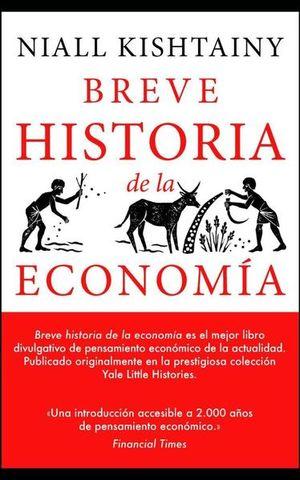 Breve historia de la Economía / 2 ed.