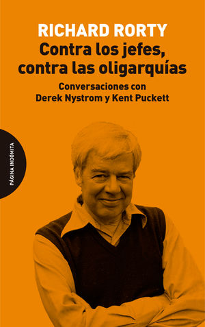 Contra los jefes, contra las oligarquías. Conversaciones con Derek Nystrom y Kent Puckett