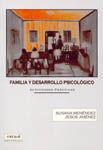 FAMILIA Y DESARROLLO PSICOLOGICO